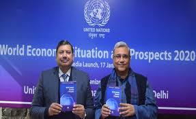 UN's World Economic Situation and Prospects 2020 launched in New Delhi