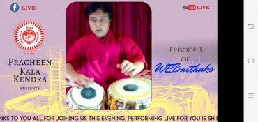 Crisp Tabla Recital marked the  3rd Webaithak of Pracheen Kala Kendra