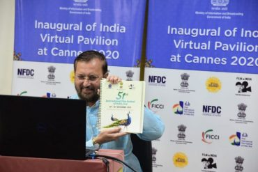 Union Minister Shri Prakash Javadekar inaugurates Virtual India Pavilion at Cannes Film Market 2020