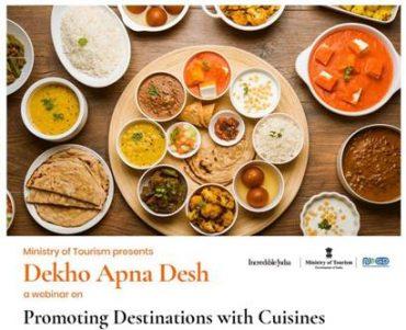 "Ministry of Tourism organises webinar on ""Promoting Destinations with Authenticated Cuisines"" under Dekho Apna Desh Webinar Series"